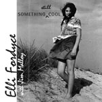 Album Something Still Cool with Jim Malloy by Elli Fordyce