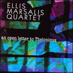 The Ellis Marsalis Quartet: An Open Letter to Thelonious