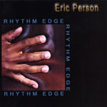 Eric Person: Rhythm Edge