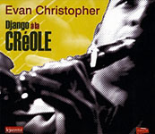Album Django a la Creole by Evan Christopher