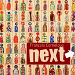 NExT by Francois Corneloup