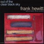 Frank Hewitt: Out of the Clear Black Sky