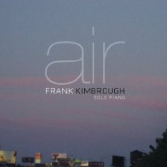 Frank Kimbrough: Air
