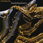 "Read ""Saxolollapalooza"" reviewed by Jeff Dayton-Johnson"