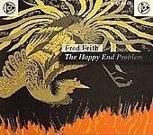 Fred Frith: The Happy End Problem