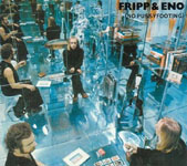"Read ""Fripp & Eno: No Pussyfooting / Evening Star"" reviewed by John Kelman"