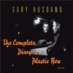 Gary Husband: The Complete Diary of a Plastic Box