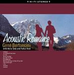 Gene Bertoncini: Acoustic Romance
