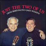 Gene Bertoncini/Jack Wilkins: Just the Two of Us
