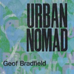 Geof Bradfield: Urban Nomad