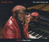 George Cables: You Don't Know Me