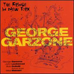 George Garzone: The Fringe In New York