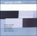 Album Round 'Bout Now by George Schuller