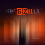 Album Five Even by Gongzilla