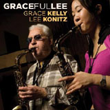 Grace Kelly and Lee Konitz: GRACEfulLEE