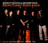 Bennet Paster & Gregory Ryan: Grupo Yanqui Rides Again