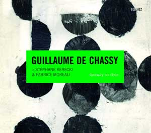 Guillaume de Chassy: Faraway So Close