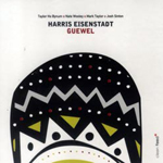 Harris Eisenstadt: Guewel
