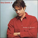 Harry Connick, Jr.: Songs I Heard