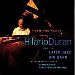 Hilario Duran: Hilario Duran and his Latin Jazz Big Band: From the Heart