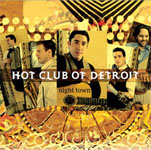 Hot Club of Detroit: Night Town