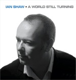 A World Still Turning by Ian Shaw