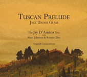 Tuscan Prelude: Jazz Under Glass
