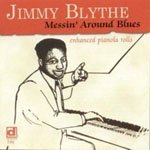Jimmy Blythe: Messin' Around Blues