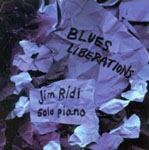 Jim Ridl: Blues Liberations
