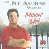 Joe Ascione Quartet: Movin' Up