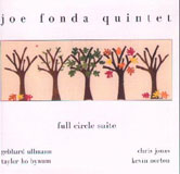 Joe Fonda Quintet: Full Circle Suite