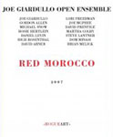 Joe Giardullo Open Ensemble: Red Morocco