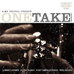 Joey DeFrancesco / Guido Basso / Lorne Lofsky / Vito Rezza: Joey DeFrancesco, Guido Basso, Lorne Lofsky, Vito Rezza: One Take, Volume One