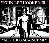 Album All Odds Against Me by John Lee Hooker Jr.