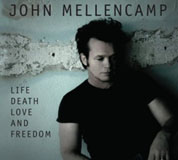 John Mellencamp: Life, Death, Love & Freedom
