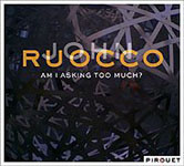 Album Am I Asking Too Much? by John Ruocco