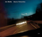 Album Book of Velocities by Jon Balke