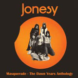 Jonesy: Masquerade - The Dawn Years Anthology