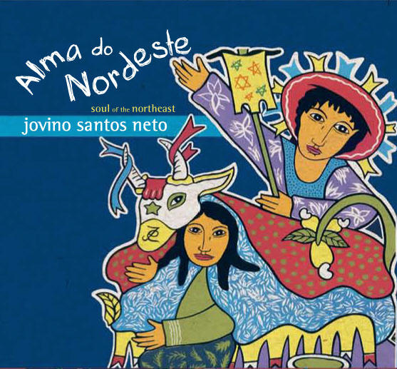 Alma Do Nordeste by Jovino Santos Neto