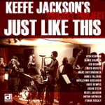Album Just Like This by Keefe Jackson
