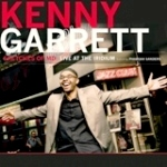 Album Sketches of MD: Live At The Iridium by Kenny Garrett