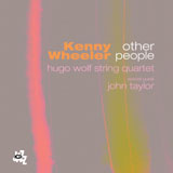 Kenny Wheeler: Other People
