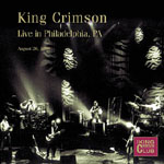 King Crimson: KCCC #38: Live in Philadelphia, PA August 26, 1996