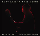Album The Remedy: Live at the Village Vanguard by Kurt Rosenwinkel