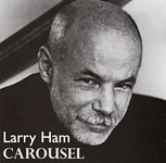 Album Carousel by Larry Ham