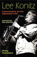 "Read ""Lee Konitz: Conversations on the Improviser's Art"""