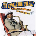 Lou Donaldson Quartet: Live On The QE 2
