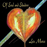 Luis Munoz: Of Soul and Shadow