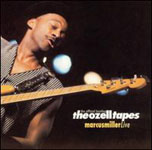 Marcus Miller: The Ozell Tapes