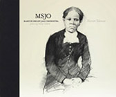 Marcus Shelby Jazz Orchestra: Harriet Tubman